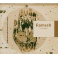 Ramesh - Re-Visited