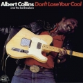 Albert Collins And The Ice Breakers  ‎– Don't Lose Your Cool