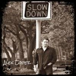 Alex Lopez -  Slow Down