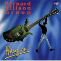 Bernard Allison Group ‎– Hang On!
