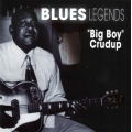 Big Boy Crudup - Blues Legends