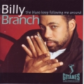 Billy Branch - The Blues Keep Following Me Around
