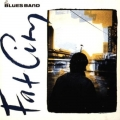 Blues Band - Fat City