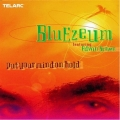 Bluezeum - Put Your Mind On Hold