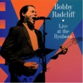 Bobby Radcliff - Live at the Rynborn