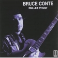 Bruce Conte - Bullet Proof