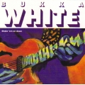 Bukka White - Shake 'em on Down