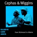 Cephas & Wiggins - From Richmond to Atlanta
