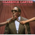 Clarence Carter - Between a Rock and a Hard Place
