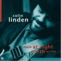 Colin Linden - South at Eight North at Nine