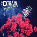 D-Train  - Go For It Baby