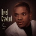 Davell Crawford - Let Them Talk