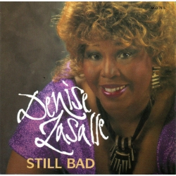 Denise LaSalle ‎– Still Bad