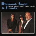 Diamond Angel & Crooks - More Where That Came From