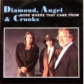 Diamond, Angel & Crooks ‎– More Where That Came From