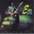 Earl King - Hard River To Cross