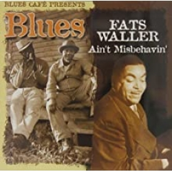 Fats Waller - Ain't Misbehavin