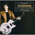 George Thorogood & The Destroyers ‎– Anthology /2CD