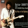 Guitar Shorty - My Way Or The Highway