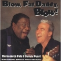 Harmonica Fats & Bernie Pearl - Blow, Fat Daddy, Blow
