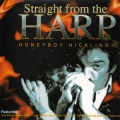 Honeyboy Hickling - Straitght From The Heart