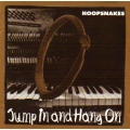 Hoopsnakes - Jump In And Hang On