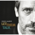 Hugh Laurie ‎– Let Them Talk