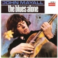 John Mayall ‎– The Blues Alone