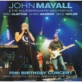 John Mayall 70th Birthday Concert/2CD