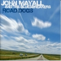 John Mayall And The Bluesbreakers  ‎– Road Dogs