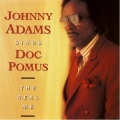Johnny Adams - Sings Doc Pomus / The Real Me