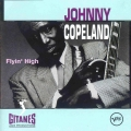 Johnny Copeland ‎– Flyin' High