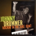 Johnny Drummer - Rockin' in the Juke Joint