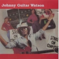 Johnny Guitar Watson ‎– Strike On Computers