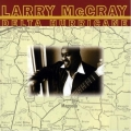 Larry McCray - Delta Hurricane