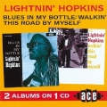 Lightinin' Hopkins - Blues In My Bottle/ Walkin' This Road By Myself