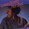 Lonnie Brooks ‎– Hot Shot
