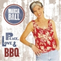 Marcia Ball - Peace, Love & BBQ