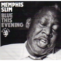 Memphis Slim - Blue This Evening