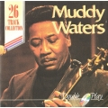 Muddy Waters ‎– 26 Track Collection