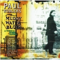 Paul Rodgers ‎– Muddy Water Blues - A Tribute To Muddy Waters