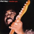 Phil Guy - Another Guy