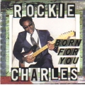 Rockie Charles - Born for You