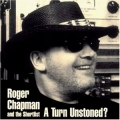 Roger Chapman - A Turn Unstoned