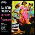 Roots N'Blues - Raunchy Business
