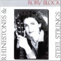 Rory Block - Rhinestones & Steel Strings
