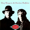 Roy Rogers  & Norton Buffalo ‎– R&B