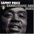 Sammy Price - Barrelhouse and Blues