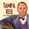 Tampa Red ‎– The Essential Tampa Red