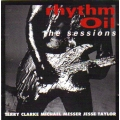 Terry Clarke  Michael Messer  Jesse Taylor  -  Rhythm Oil the Sessions